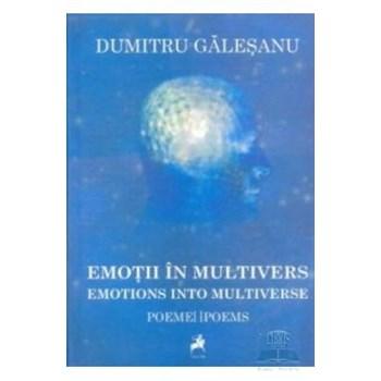 Emotii in multivers - Dumitru Galesanu