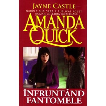 Infruntand fantomele - Amanda Quick