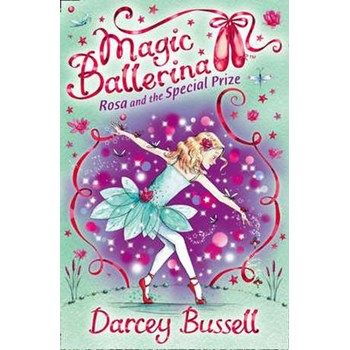 Rosa and the Special Prize (Magic Ballerina)