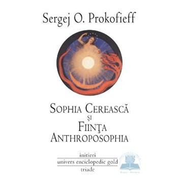 Sophia cerească şi fiinţa Anthroposophia