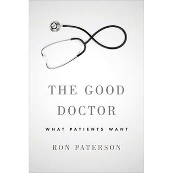 The Good Doctor: What Patients Want