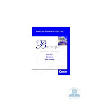 Biologie - Clasa 11 - Manual - Ionel Rosu, Calin Istrate, Aurel Ardelean