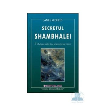 Secretul shambhalei - James Redfield 321020