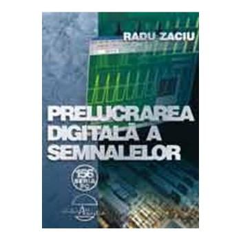 Prelucrarea digitala a semnalelor - Radu Zaciu 314530