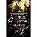 The Last Wish (The Witcher – Orion, nr. 1)