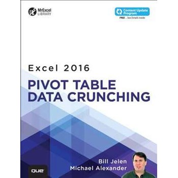 Excel 2016 Pivot Table Data Crunching (MrExcel Library)
