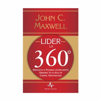 Lider la 360 de grade - John C. Maxwell
