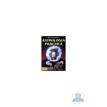 Astrologia practica - Adrian Cotrobescu