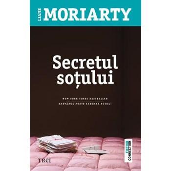 Secretul sotului - Liane Moriarty