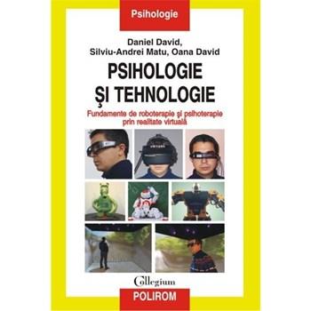 PSIHOLOGIE SI TEHNOLOGIE DANIEL DAVID