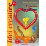 Figurine din baloane. Editia a II-a. Idei creative 53