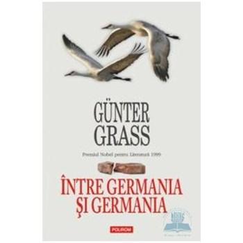 INTRE GERMANIA SI GERMANIA GUNTER GRASS