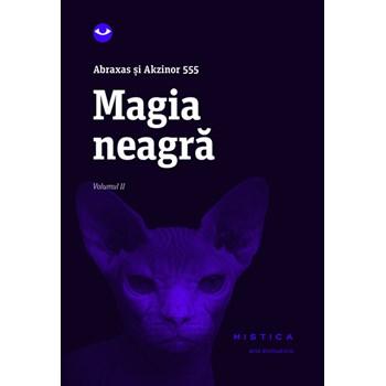Magia neagra. Volumul II