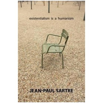 Existentialism Is a Humanism 9780300115468