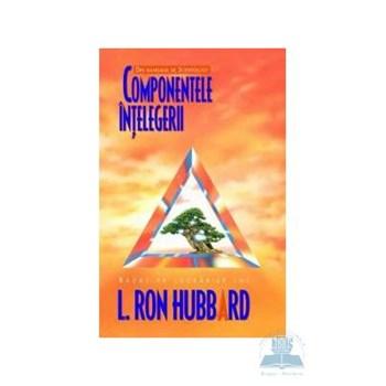 Componentele intelegerii - L. Ron Hubbard