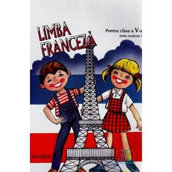 Limba franceza L1 - Clasa 5 - Manual - Mariana Popa, Angela Soare