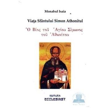 Viata Sfantului Simon Athonitul - Monahul Isaia