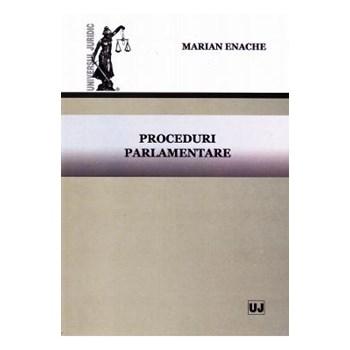Proceduri parlamentare - Marian Enache