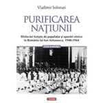 Purificarea Natiunii - Vladimir Solonari, editura Polirom
