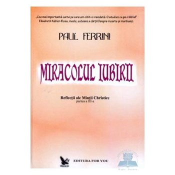 Miracolul iubirii - Paul Ferrini 973-85347-1-2