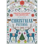 Christmas Patterns (CREATIVE COLOURING GROWN UPS)