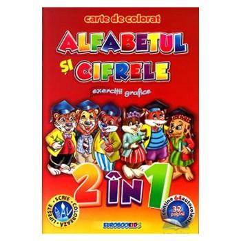 Alfabetul si cifrele. Exercitii grafice - Carte de colorat, editura Eurobookids