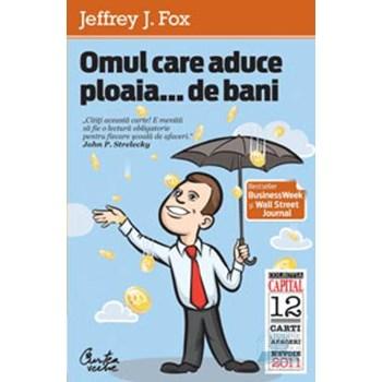 Omul care aduce ploaia...de bani (ediţia Capital) (Capital)