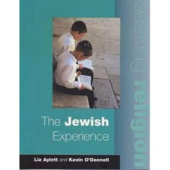 The Jewish Experience (SEEKING RELIGION)