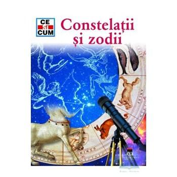 Ce si cum - Constelatii si Zodii