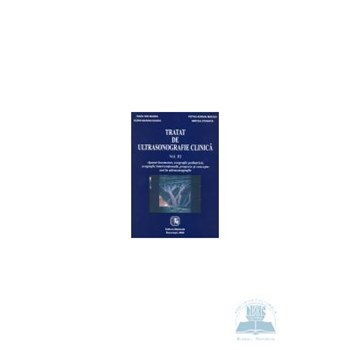 Tratat de ultrasonografie clinica vol. III fara CD - Radu I. Badea, Petru A. Mircea
