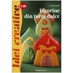 Idei creative 120: Figurine din turta dulce - Toszegi Judit
