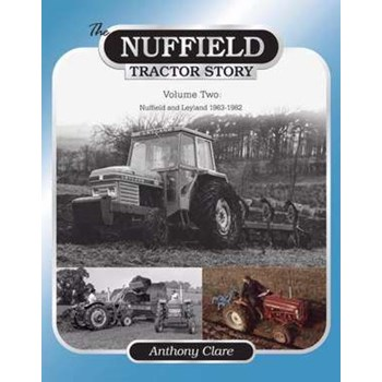 The Nuffield Tractor Story: Vol. 2