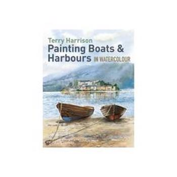 Painting Boats & Harbours in Watercolour, editura Search Press