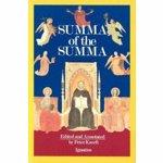A Summa of the Summa: The Essential Philosophical Passages of St. Thomas Aquinas' Summa Theologica, Paperback - Thomas Aquinas
