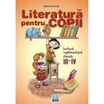 Literatura pentru copii cls 3 si 4 - Marcela Penes
