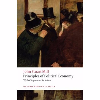 Principles of Political Economy: And Chapters on Socialism, Paperback