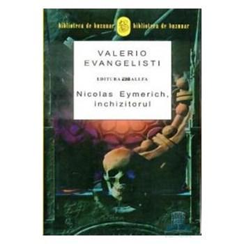 Nicolas Eymerich, Inchizitorul - Valerio Evangelisti
