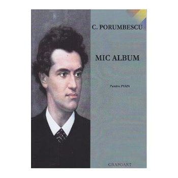 Mic album pentru pian - C. Porumbescu
