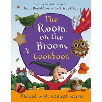 Donaldson, J: The Room on the Broom Cookbook