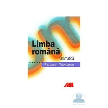 Limba romana. Gramatica. Morfologie 359093