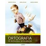 Ortografia Pe Intelesul Scolarilor - Genoveva Farcas, Daniela Palaga