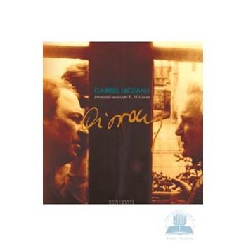 Audiobook CD - Itinerariile unei vieti : E. M. Cioran - Gabriel Liiceanu