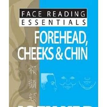 Face Reading Essentials Forehead, Cheeks & Chin (Face Reading Essentials, nr. 5)