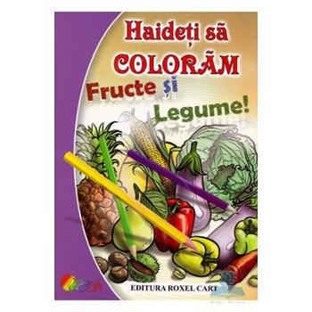 Haideti sa coloram si sa ne jucam! Fructe si legume!