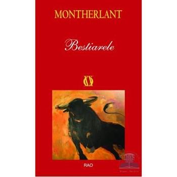 Bestiarele - Montherlant