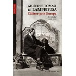 Calator prin Europa: Epistolar 1925-1930 - Giuseppe Tomasi Di Lampedusa
