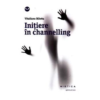 Initiere in channelling - Vitaliano Bilotta 571386