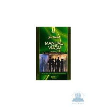 Manual pentru viata - Joe Vitale 973-728-309-2
