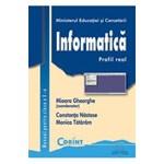 Informatica. Profil real - Clasa 10 - Manual - Mioara Gheorghe, Constanta Nastase