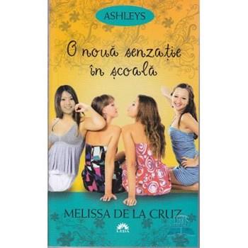 O noua senzatie in scoala (ed. de buzunar) - Melissa De La Cruz